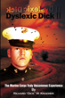 Dyslexic Dick II: The Marine Corps Truly Uncommon Experience