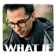 Ryan Aderréy's new EP, 'What If'