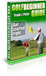 Golf Beginner Guide Review | Discover Frank Peter's Methods For Mastering Basic Golf Techniques And Rules – Vinamy