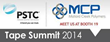 MCP at PSTC Tape Summit