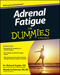 Adrenal Fatigue For Dummies, For Dummies, health, adrenal health
