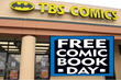 TBS Comics Gets Ready for Free Comic Book Day