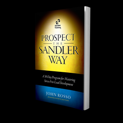 Sandler Training publication Prospect the Sandler Way outlines a 30 day recipe for success