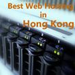 Best Web Hosting in Hong Kong Introduced by BestHostingSearch.NET