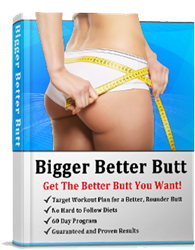 bigger better butt program review