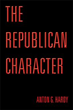 'THE REPUBLICAN CHARACTER' is a Thought-provoking Read