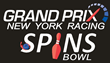 Grand Prix New York Racing?Spins Bowl