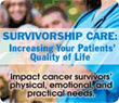 Better Survivorship Care for Patients: The Nurse's Role