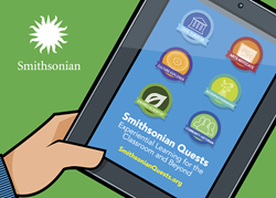 Smithsonian Quests: Experiential Learning for the Classroom and Beyond