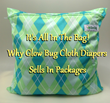 Glow Bug Cloth Diapers Shares Their Package Philosophy