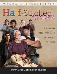 "Shipshewana's Blue Gate Theater presents the hit musical ""Half-Stitched"""