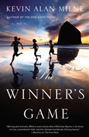 THE WINNER'S Game by Kevin Alan Milne