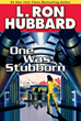 """""""One Was Stubborn"""" Enthusiastically Recommended for Libraries"""