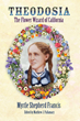 Mother of Flowers Theodosia Shepherd's Biography Launches With New Ventura Garden - Sat May 10