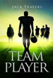 """NFL Draft Aspirations Reflected in Teen Novel """"Team Player"""" by Jack Travers, Boston High School Football Coach, as Hispanic, Brazilian, and Multicultural Issues Play Out"""