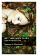 Beyond Fairy Tales