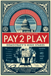 New Shepard Fairey Poster Features May Day Protester in Occupy Mask for film PAY 2 PLAY