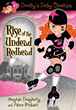 Dorothy's Derby Chronicles Announces Rise of the Undead Redhead in...