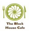 http://www.theblockhousecafe.com/