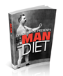 The Man Diet: Review Exposes Chad Howse's Diet and Lifestyle Guide...