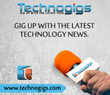 Technogigs.com Hires a New Technology Writer, a Move Aimed at...