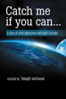 New Book 'Catch Me If You Can…' Explores Alien Abduction