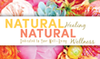 "Health Experts Share Tips in ""Natural Healing, Natural..."