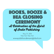 "Best Selling Books Rights Agency to Host ""Books, Booze & BEA..."