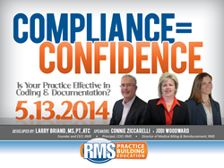 "RMS Web Event: ""Compliance = Confidence: Is Your Practice Effective at Coding & Documentation?"""