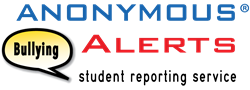 Anonymous Alerts Anti-bullying reporting system