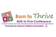 "Arizona's Children Association Presents Annual ""Born to Thrive, Birth..."