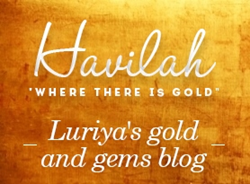 "Havilah ""Where there is gold"""