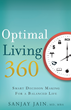 Optimal Living 360: Smart Decision Making for a Balanced Life, available in stores now