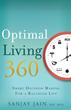 Optimal Living 360: Smart Decision Making for a Balanced Life