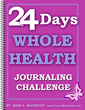 CreateWriteNow's '24 Days Whole Health Journaling Challenge' Returns...