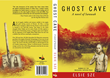 Ghost Cave: a novel of Sarawaka