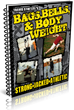 The Bags, Bells and Bodyweight System Review | Training to Build Lean...