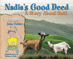Nadia's Good Deed, A Story About Haiti
