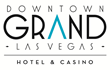 Downtown Grand Las Vegas Hotel & Casino Celebrates Six Months of...