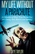 Artist Debuts Entertaining New Non-Fiction Book 'My Life Without a Parachute'