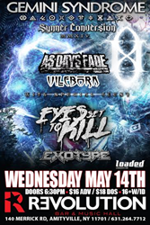 Vileborn opens for Gemini Syndrome and Eyes set to Kill May 14 in Amityville!