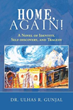 Dr. Ulhas R. Gunjal Offers New Novel 'Home, Again!'