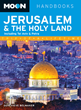 Moon Travel Guides Author Shares Tips for Visiting the Holy Land and...