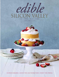 Edible Silicon Valley Spring 2014 Issue @ http://goo.gl/N6yJAN