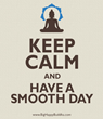 Have a Smooth Day!