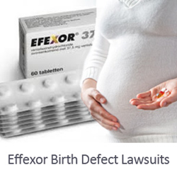 Effexor birth defects lawsuit