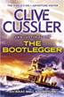THE BOOTLEGGER UK Edition by Clive Cussler and Justin Scott
