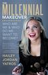Hailey Jordan Yatros Pens New Guide for Millennials by a Millenial