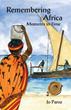 Jo Paroz's New Memoir Describes Author's Time in Africa