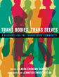 "Oxford University Press Releases ""Trans Bodies, Trans Selves: A..."